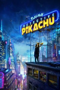 "Poster for the movie ""Pokémon: Detective Pikachu"""