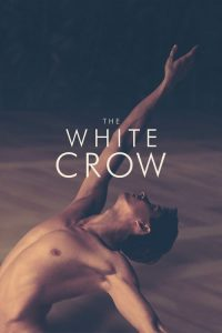 """Poster for the movie """"The White Crow"""""""